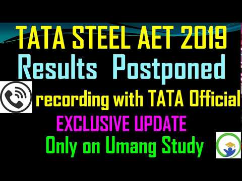 TATA STEEL AET AMCAT 2019 || RESULT POSTPONED OFFICIALLY|| EXCLUSIVE || Call with Tata Official