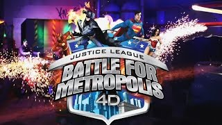 Six Flags Justice League Battle for Metropolis  4D
