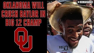 Oklahoma Will EASILY DEFEAT Baylor in the Big 12 Championship | CBS Sports HQ