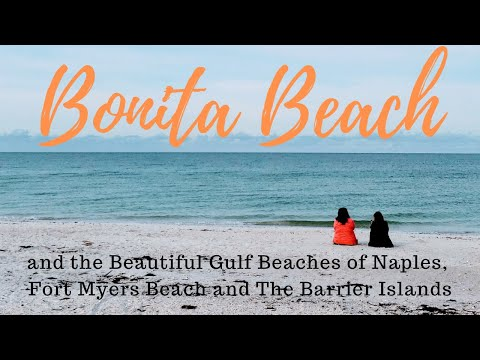 Bonita Beach Florida - Life in Bonita Springs, Florida