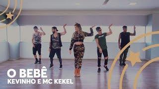 O bebê - Kevinho e MC Kekel - Lore Improta | Coreografia