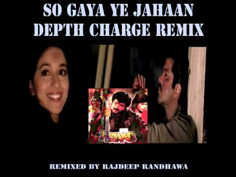 SO GAYA YE JAHAAN DEPTH CHARGE REMIX