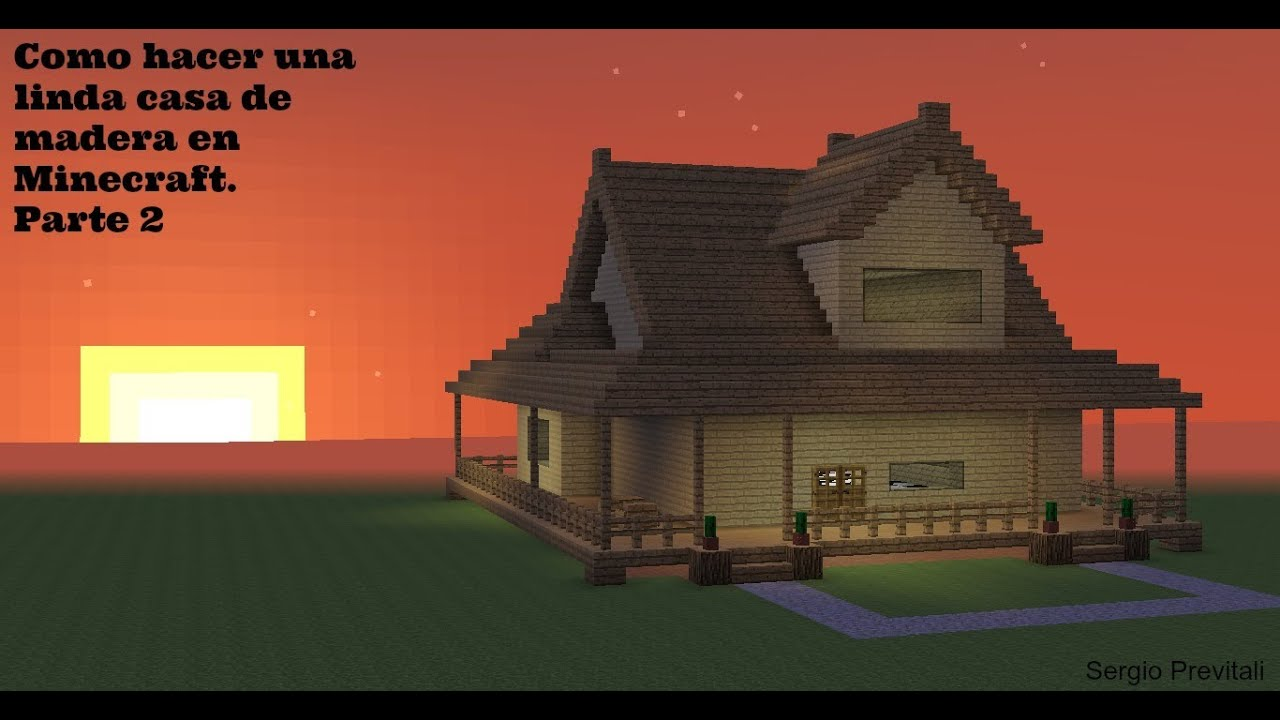 Como hacer una linda casa de madera en minecraft parte 2 for Como construir una casa