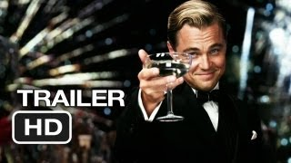 The Great Gatsby - The Great Gatsby Official Trailer #2 (2012) - Leonardo DiCaprio Movie HD