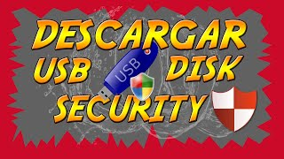 Como Descargar USB Disk Security 6.5.0.0 Full Español 2016!