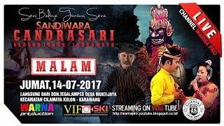 SIARAN LANGSUNG CHANDRA SARI PART MALAM EDISI: 14-07-2017 LIVE IN MUKTI JAYA - KARAWANG