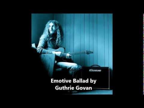 Guthrie Govan - Emotive Ballad