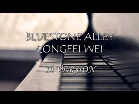 Bluestone Alley - Congfei Wei [1hour ver.]