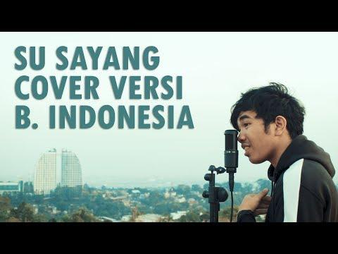 Karna Su Sayang Versi Bahasa Indonesia (Near Ft Dian Sorowea)