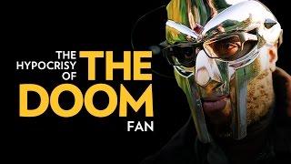 The Hypocrisy Of The DOOM Fan