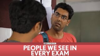 FilterCopy | People we see in every exam! | Ft. Dhruv Sehgal, Akashdeep, Aniruddha Banerjee