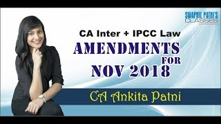 CA Inter + IPCC Law amendments for Nov 18 by CA Ankita Patni