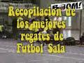 Mejores regates de futbol sala - youtube