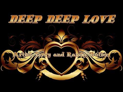 Terry Butler - Deep Deep Love