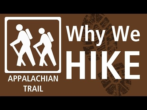 2009 AT Hike - Why We Hike