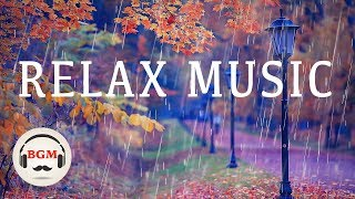 Relaxing Music Guitar Piano Music Chill Out Music For Work Study Autumn Music