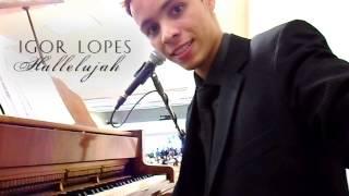 Igor Lopes - HALLELUJAH (português)