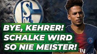 Kehrer Transfer fix: Schalke ist der Verlierer! | Analyse