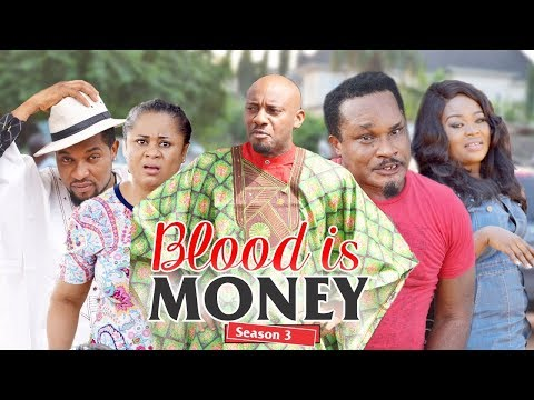 BLOOD IS MONEY 3 - 2018 LATEST NIGERIAN NOLLYWOOD MOVIES || TRENDING NOLLYWOOD MOVIES thumbnail