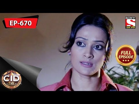 CID(Bengali) - Full Episode 670 - 13th October, 2018 thumbnail