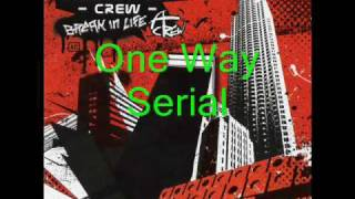 Watch Addiction Crew One Way Serial video