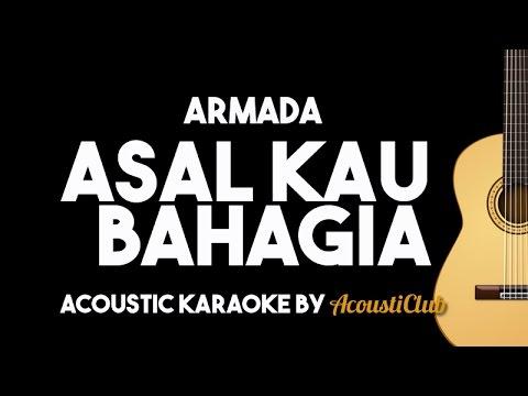 Armada - Asal Kau Bahagia (Acoustic Guitar Karaoke)