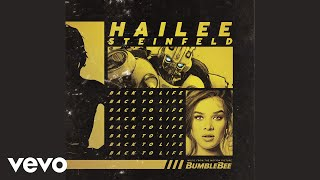 Hailee Steinfeld Back To Life From 34 Bumblebee 34 Audio