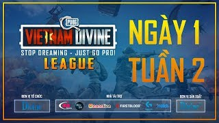 Divine League: Master | Tuần 2 |  Ngày 3/12 | Caster: Việt Anh