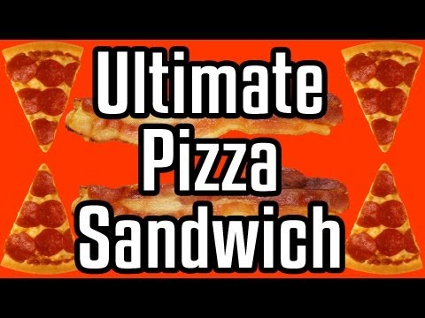 Ultimate Pizza Sandwich By Epic Meal Time