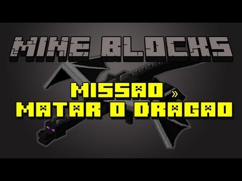 Mine blocks 1.23 - Missão de matar o dragão