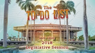Insights On Pbs Hawai I The To Do List For The 2018 Legislative Session Program