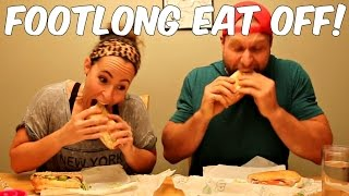 Subway Footlong Eat Off vs Girlfriend!