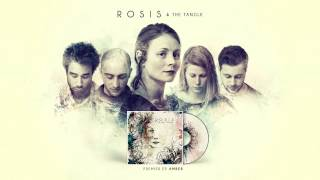 ROSIS AND THE TANGLE - EP AMBER / Extrait du titre Pumpkins
