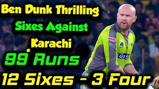 Ben Dunk Thrilling Sixes Against Karachi | Karachi Kings vs Lahore Qalandars | Match 23 | PSL 2020