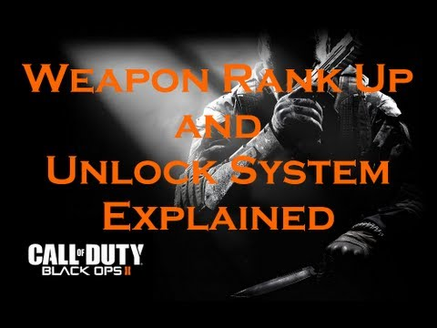 Call of Duty Black ops 2 Guide: Weapon Rank Up and Unlock System Explained