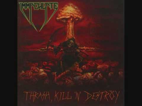 Immaculate - Thrash Or Die Trying