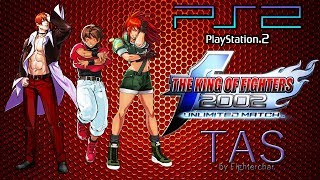 [TAS] KOF2002UM (PS2) - King Of Fighters 2002 Unlimited Match (Tougeki Version) - by Fighterchar