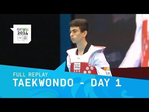 Taekwondo - Day 1 | Full Replay | Nanjing 2014 Youth Olympic Games