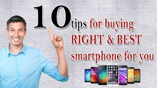 10 tips for buying a right and best smartphone for you