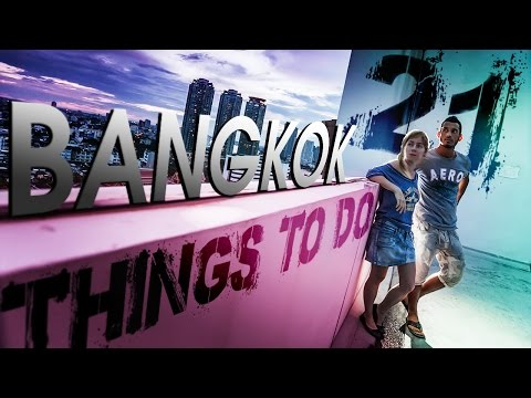 21 Amazing Things To Do In Bangkok. Thailand กรุงเทพมหานคร (ADITL EP74)