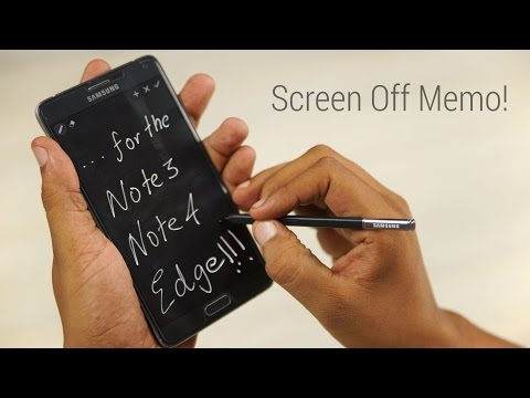 Galaxy Note 4 - Get Note 5 Screen Off Memo! (Also Works /w Note 3 & Note Edge)