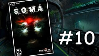 SOMA - Hororový let's play | #10 | CZ/SK