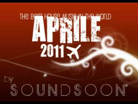 New Single - La migliore musica House Commerciale - APRILE 2011 - HOUSE MUSIC PERFECT MIX