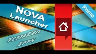 Nova Launcher Tutorial My Top Android Launcher