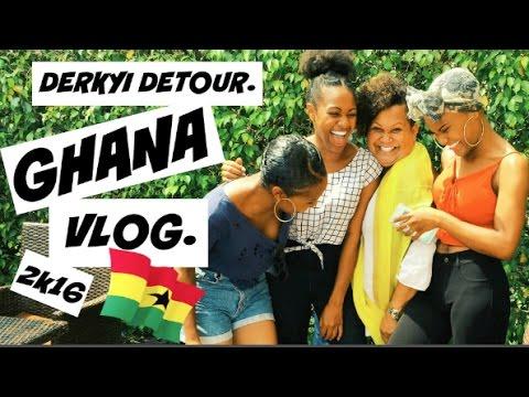 DERKYI DETOUR | GHANA VLOG 2k16