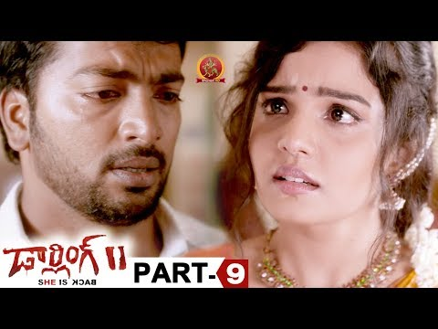 Darling 2 Full Movie Part 9 - 2018 Telugu Horror Movies - Kalaiyarasan, Rameez Raja, Maya