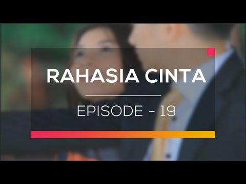 Rahasia Cinta - Episode 19