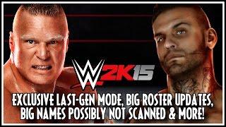 WWE 2K15 - Exclusive PS3/360 Game Mode, BIG Current-Gen/Last-Gen Roster Updates & More!