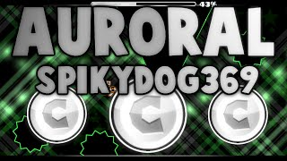 AURORAL BY SPIKYDOG369! LET