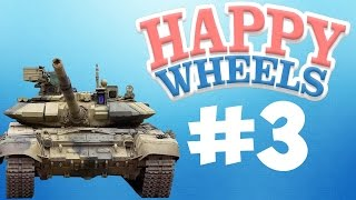HAPPY WHEELS ► АДСКИЙ ТАНК! ► #3